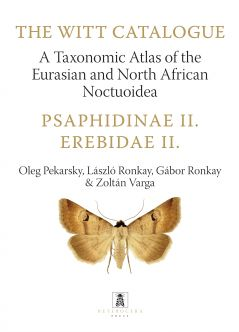 Psaphidinae II. - Erebidae II. – A Taxonomic Atlas of the Eurasian and North African Noctuoidea.